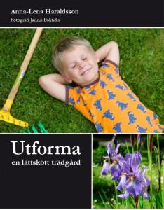 utforma en lättskött trädgård av Anna-Lena Haraldsson